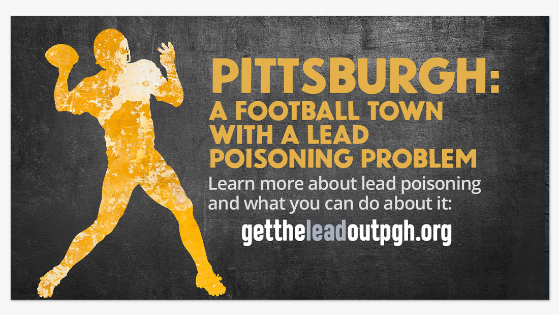 Pittsburgh: a football town with a lead poisoning problem